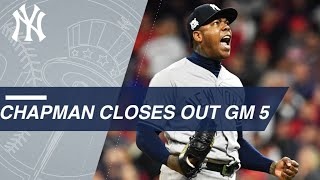 Aroldis Chapman closes out the ALDS Game 5 to help send the Yankees to the ALCS