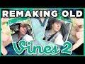 Remaking OLD VINES - PART 2!   Thomas Sanders