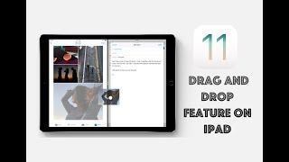iOS 11 Drag and Drop Features on iPad
