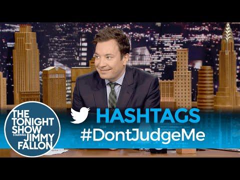 Hashtags DontJudgeMe
