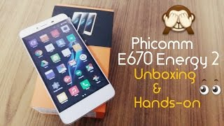 Phicomm E670 Energy 2 Unboxing & Hands-on Overview | Budget Smartphone