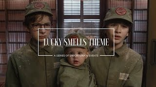 Lucky Smells Theme / Miserable Mill (A Series of Unfortunate Events)