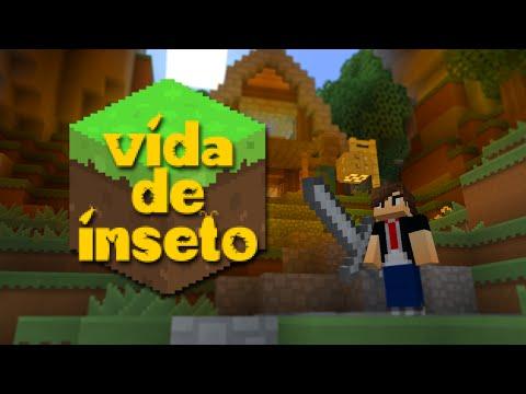 Vida de Inseto Minecraft 1 PRIMEIRA VEZ