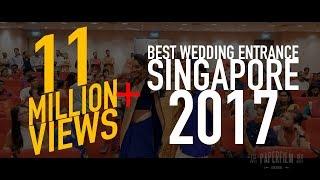 Best Wedding Entrance Singapore 2017 | Mohan & Priscilla Indian Wedding Cinematography