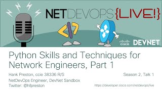 Python Skills And Techniques For Network Engineers, Part 1