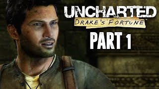 Uncharted The Nathan Drake Collection - Uncharted Drake's Fortune Walkthrough Gameplay Part 1