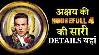 Here Are Akshay Kumar's HOUSEFULL 4 Inside Details
