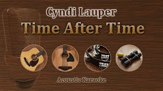 Time After Time - Cyndi Lauper (Acoustic Karaoke)