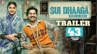 Sui Dhaaga - Made In India | Official Trailer | Anushka Sharma | Varun Dhawan