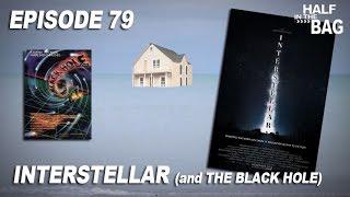 Half in the Bag: Interstellar