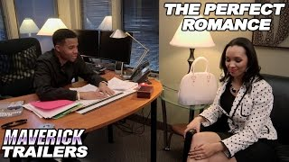 Comedy/Romance - The Perfect Romance - Trailer - feat. Kendra Kouture