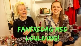 Fanfredag med Louliving! #3 ll Kristine's Jul 2015 #18!