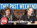 Sebastian Maniscalco | This Past Weekend #138
