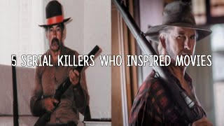 5 Serial Killers Who Inspired Movies