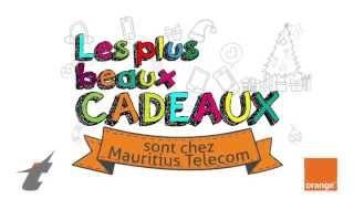 Les plus beaux cadeaux sont chez Mauritius Telecom