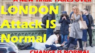 London Attack is Normal