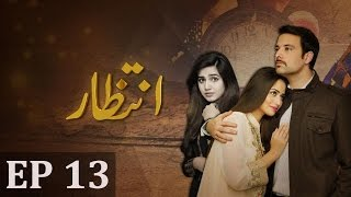 Intezaar - Episode 13 | A Plus