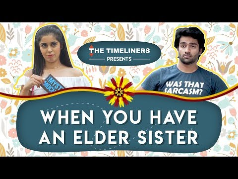 When You Have An Elder Sister The Timeliners
