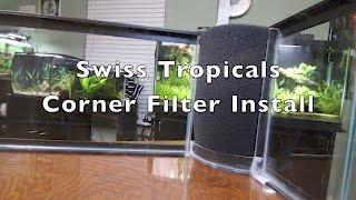 Corner Filter Installation