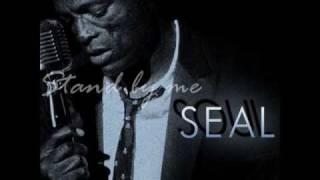 Stand by me - Seal (lyrics)
