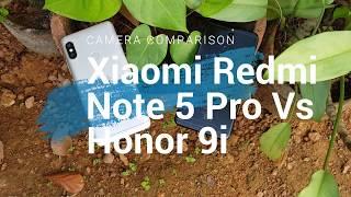 Xiaomi Redmi Note 5 Pro vs Honor 9i Camera Comparison