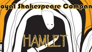 Hamlet by The Royal Shakespeare Company (2009) MdC Theater