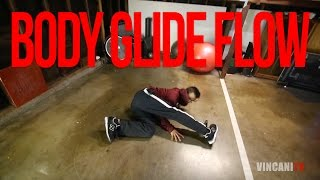 How to Breakdance | Body Glide Flow | Flow Basics