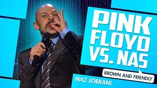 """Pink Floyd VS. Nas"" - Maz Jobrani (Brown & Friendly)"
