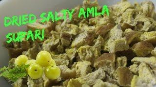 Dried Amla Salty  |Amla Supari|😋