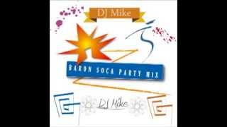 Baron Soca Party Mix