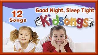 Good Night Sleep Tight | lullaby for babies | Kidsongs | Nursery Song | The Unicorn  Song | PBS Kids