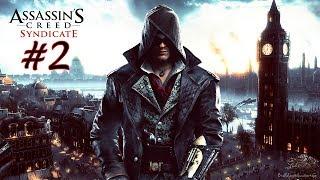 🔴Assassin's Creed Syndicate | Capítulo #2 - La conquista de Whitechapel (PS4 Pro)