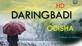 Daringbadi the kasmir of Odisha