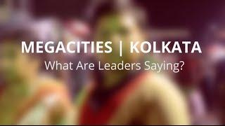 Kolkata - Change and Transformation
