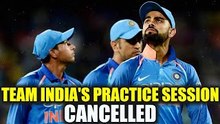 India vs Australia 2nd ODI : Team India cancels practice due to bad weather   Oneindia News