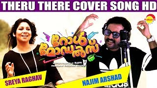 Theru There Cover Song by Najim Arshad & Sreya Raghav | Film Role Models