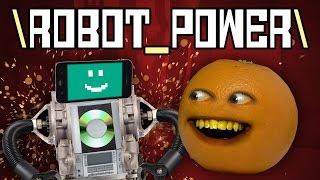 Annoying Orange - ROBOT POWER! (Original Song)