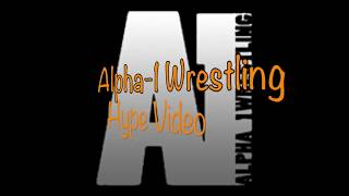 Alpha-1 Wrestling Hype Video: The Sands of Time