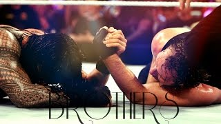 Roman Reigns x Dean Ambrose - Brothers ᴴᴰ
