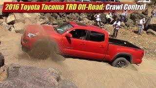2016 Toyota Tacoma TRD Off-Road: Crawl Control