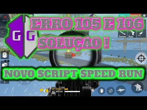 Download TIRANDO ERRO 105 106 DO GG..COMO BAIXAR OS SCRIPT DO CANAL E NOVO SCRIPT SPEED RUN free