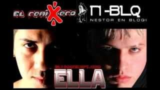 Nestor en bloque FT El Remixero Ella 2013