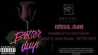 Jack0 ft. Jonny Brooks - Better Days (Official Audio)