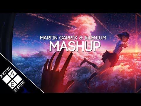 Martin Garrix X ILLENIUM Scared To Be Lonely X Needed You NESSLI MASHUP