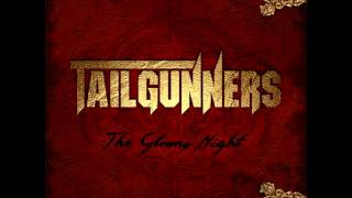 Tailgunners - The Gloomy Night (2013)