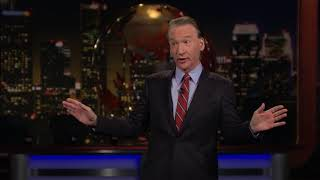 Monologue: Salt in the Wound | Real Time with Bill Maher (HBO)