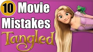 10 Mistakes of Disney's TANGLED You Didn't Notice