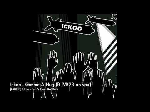 Xxx Mp4 BRI008 Ickoo Gimme A Hug Ft VB23 On Vox 3gp Sex