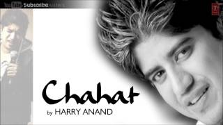 Teri Chahat Mein Full Song - 'Chahat' Harry Anand | Hit Album Songs Hindi