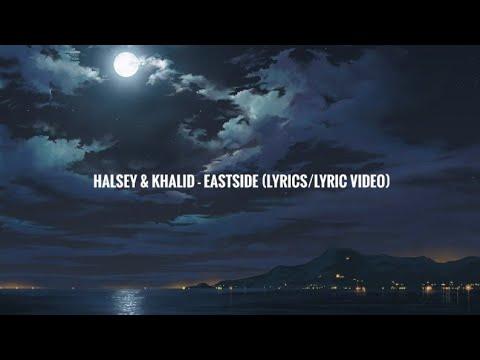 Download Halsey & Khalid - Eastside Prod. Benny Blanco (LyricsLyric Video) free